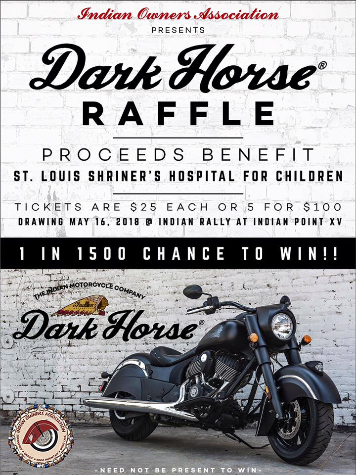win a dark horse Indian Chief motorcycle and help support the Shriners Hospital of St. Louis..